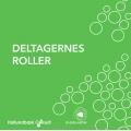 Deltagernes roller – kort