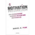 Motivation - den overraskende sandhed om hvad der motiverer os.