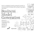 Business Model Generation - DANSK UDGAVE