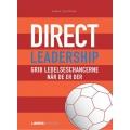 Direct Leadership - Grib lederchancerne når de er der