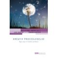 Kreativ procesledelse - nye veje til bedre praksis