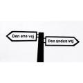Den ene vej / Den anden vej