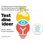 Den uovervindelig virksomhed & Test dine ideer